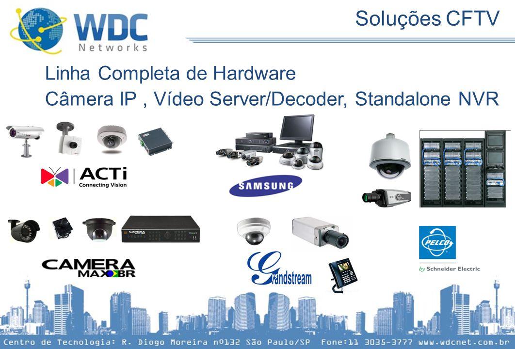 Soluções CFTV Linha Completa de Hardware Câmera IP, Vídeo Server/Decoder, Standalone NVR
