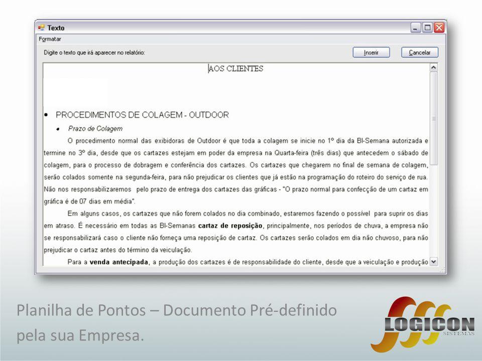 Planilha de Pontos – Documento Pré-definido pela sua Empresa.