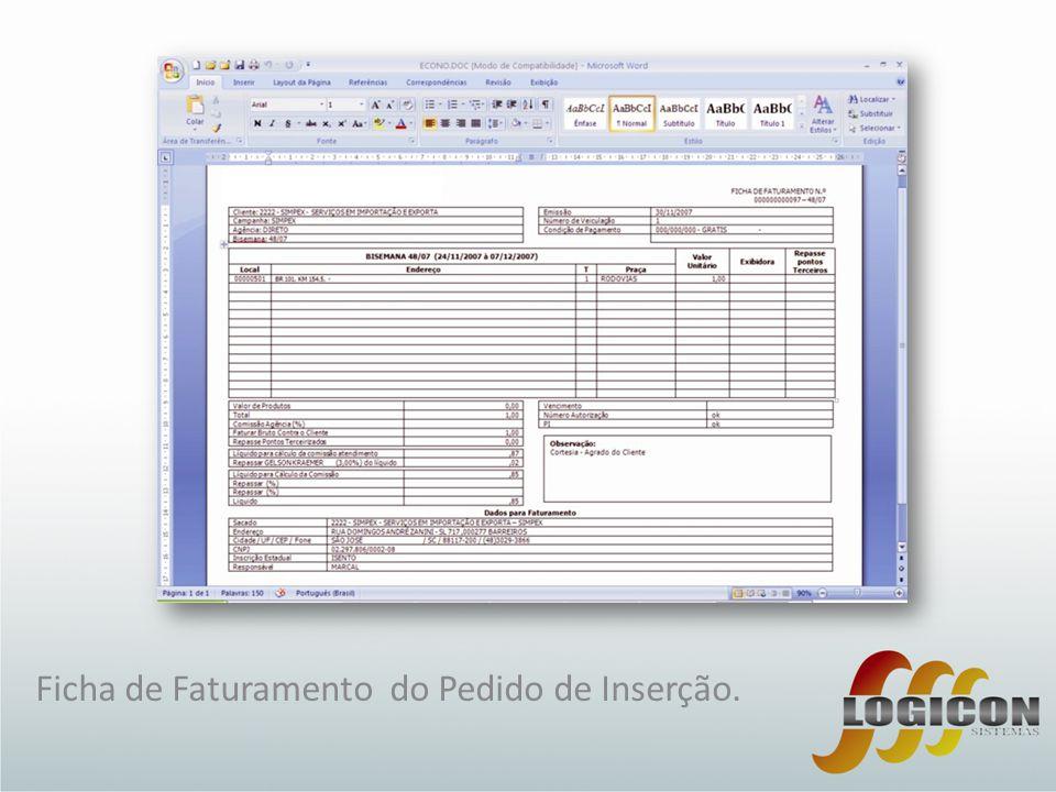Ficha de Faturamento do Pedido de Inserção.
