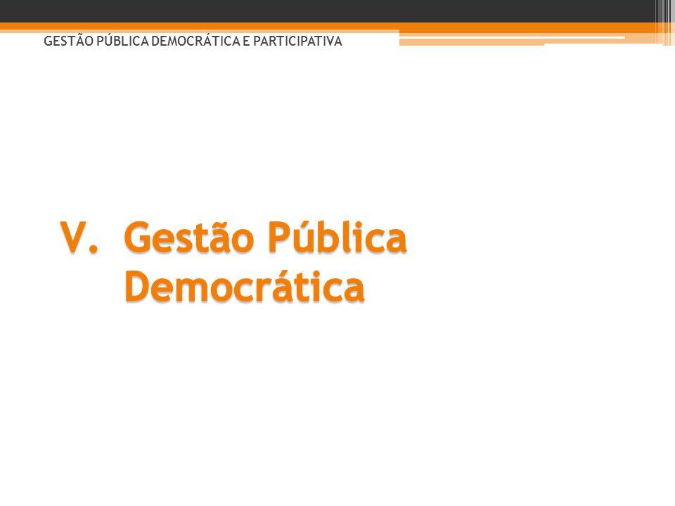 GESTÃO PÚBLICA DEMOCRÁTICA E PARTICIPATIVA