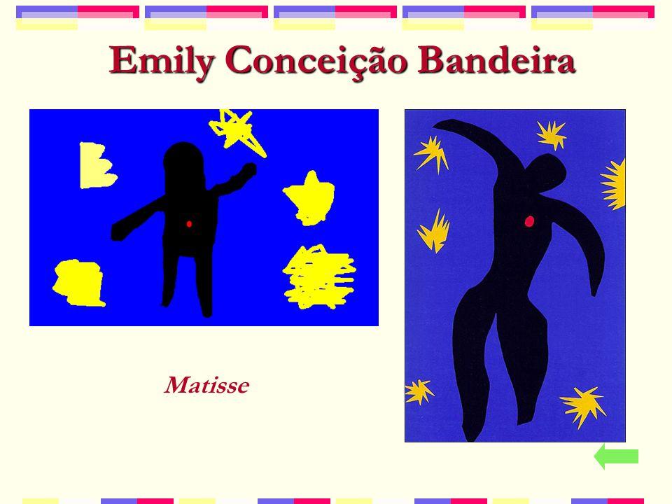 Emily Conceição Bandeira Matisse