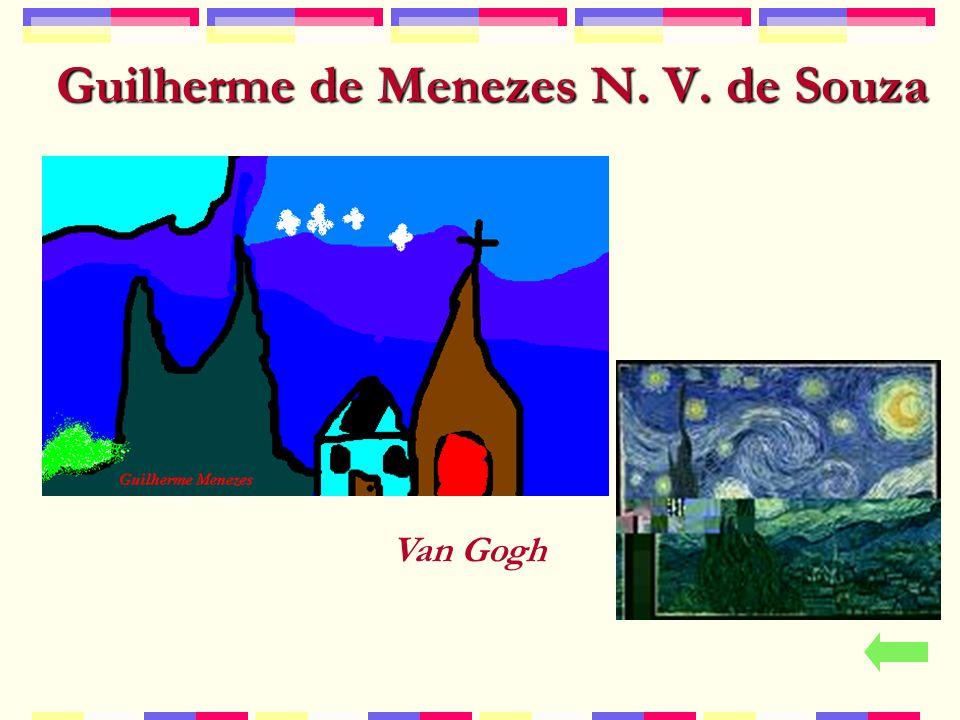 Guilherme de Menezes N. V. de Souza Van Gogh