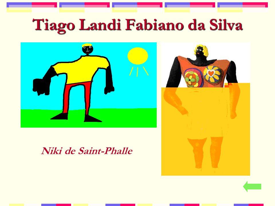 Tiago Landi Fabiano da Silva Niki de Saint-Phalle
