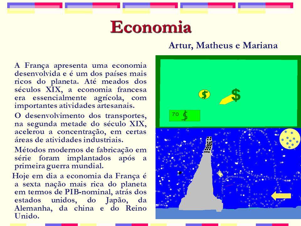 Economia A França apresenta uma economia desenvolvida e é um dos países mais ricos do planeta.