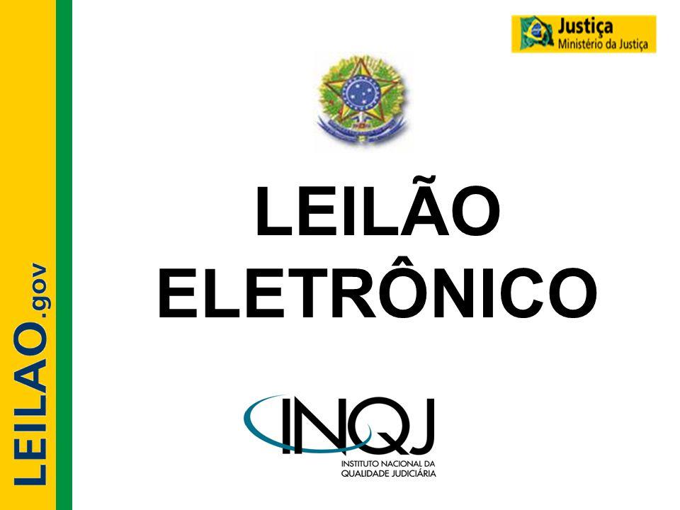 Objetivos do Leilão Eletrônico •Transparência; •Segurança; •Evitar conluios; •Democracia;