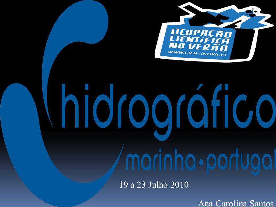 Ana Carolina Santos 19 a 23 Julho 2010