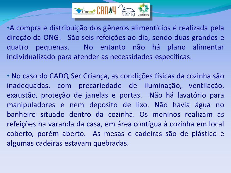 • A compra e distribuição dos gêneros alimentícios é realizada pela direção da ONG.
