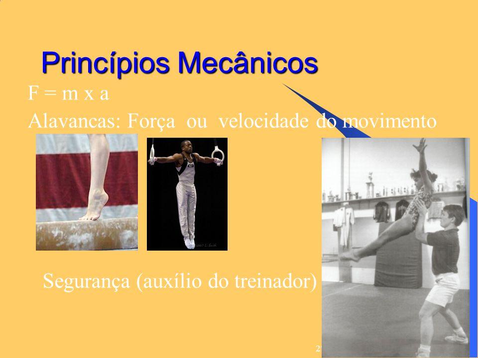 27/6/2014 25 Princípios Mecânicos  F = m x a  Alavancas: Força ou velocidade do movimento  Segurança (auxílio do treinador)