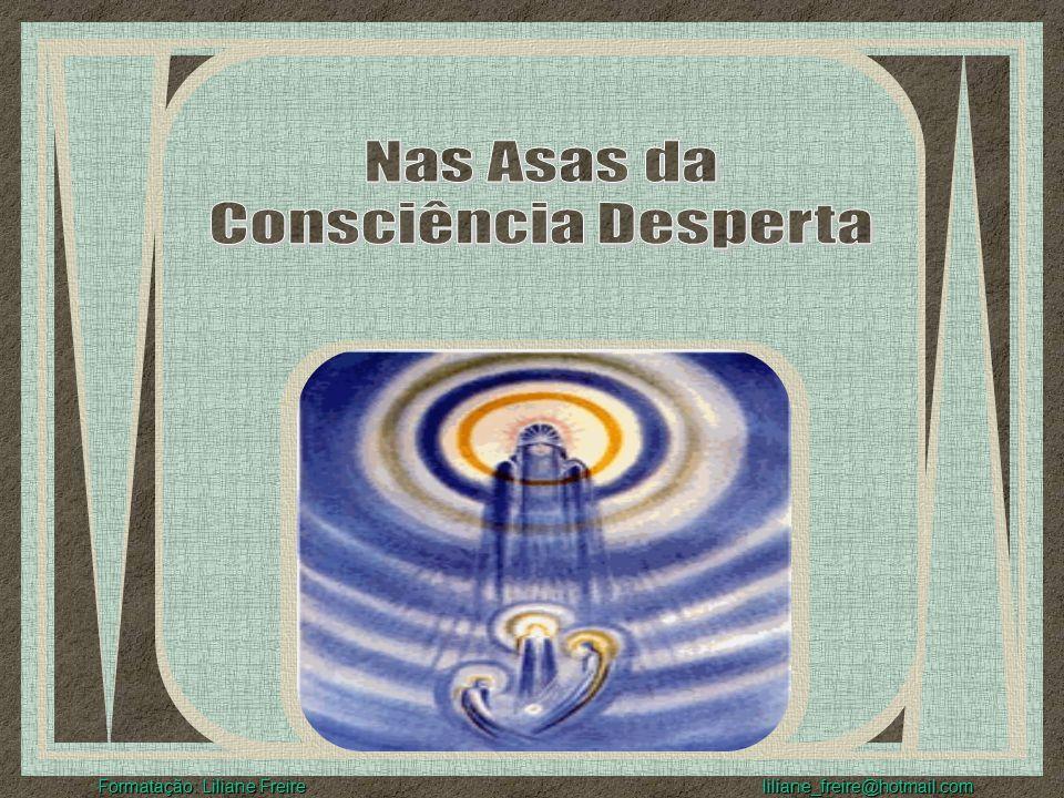 Formatação: Liliane Freire liliane_freire@hotmail.com