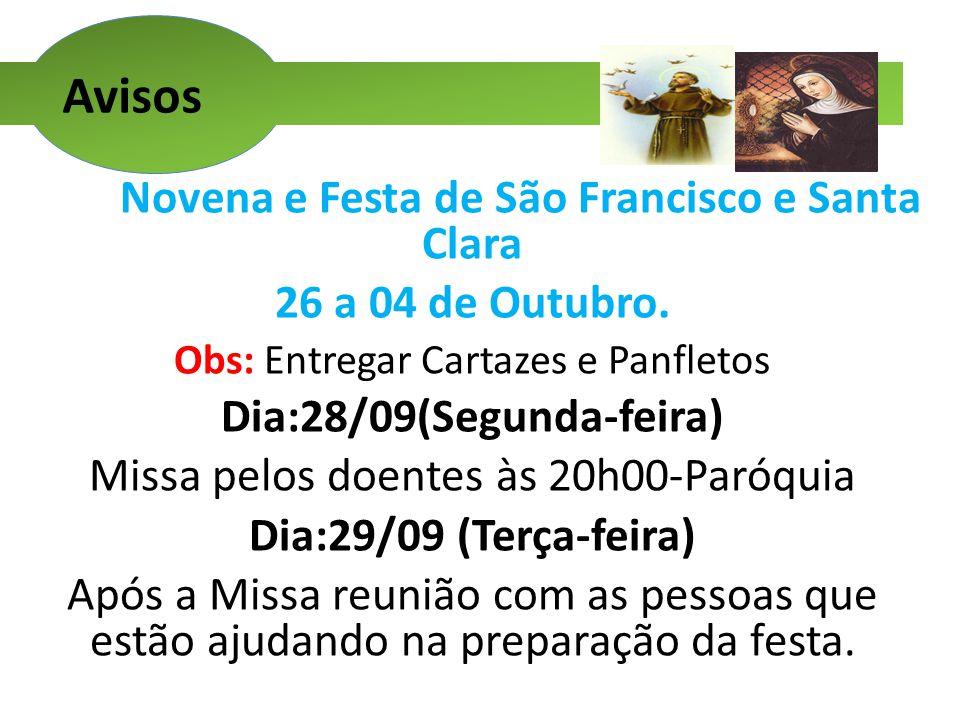 Avisos Novena e Festa de São Francisco e Santa Clara 26 a 04 de Outubro.