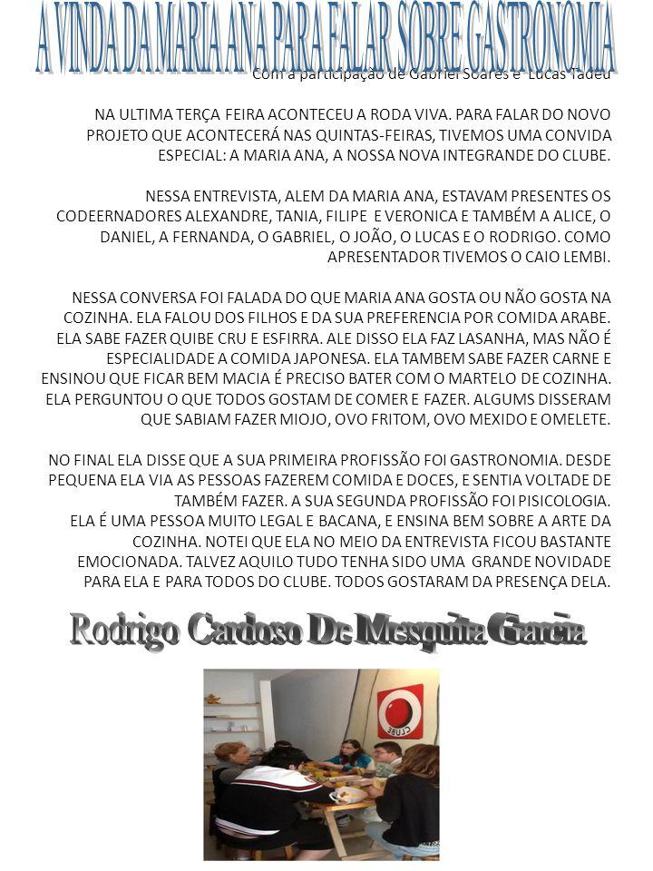Com a participação de Gabriel Soares e Lucas Tadeu NA ULTIMA TERÇA FEIRA ACONTECEU A RODA VIVA. PARA FALAR DO NOVO PROJETO QUE ACONTECERÁ NAS QUINTAS-