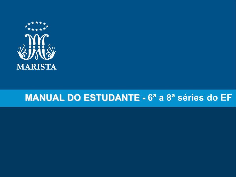 MANUAL DO ESTUDANTE - MANUAL DO ESTUDANTE - 6ª a 8ª séries do EF