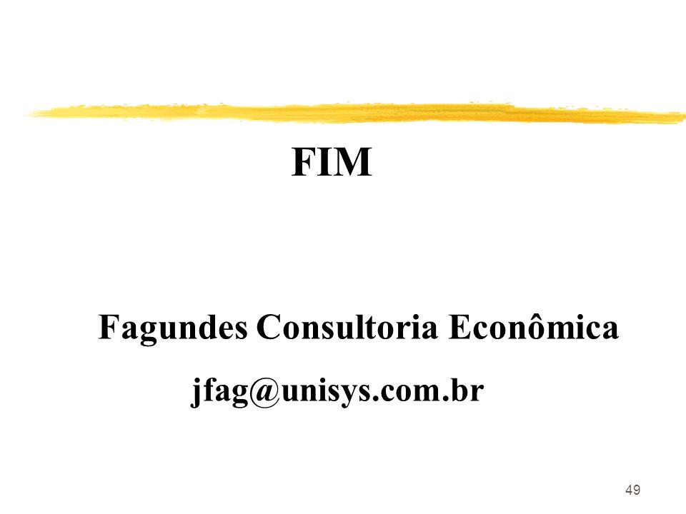 49 FIM Fagundes Consultoria Econômica jfag@unisys.com.br