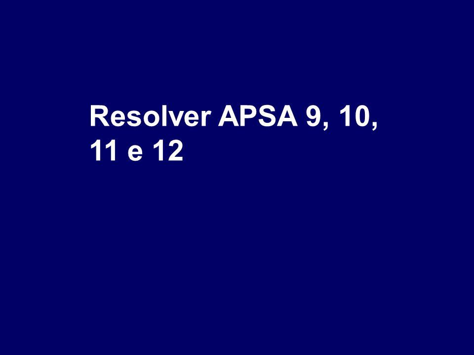 Resolver APSA 9, 10, 11 e 12