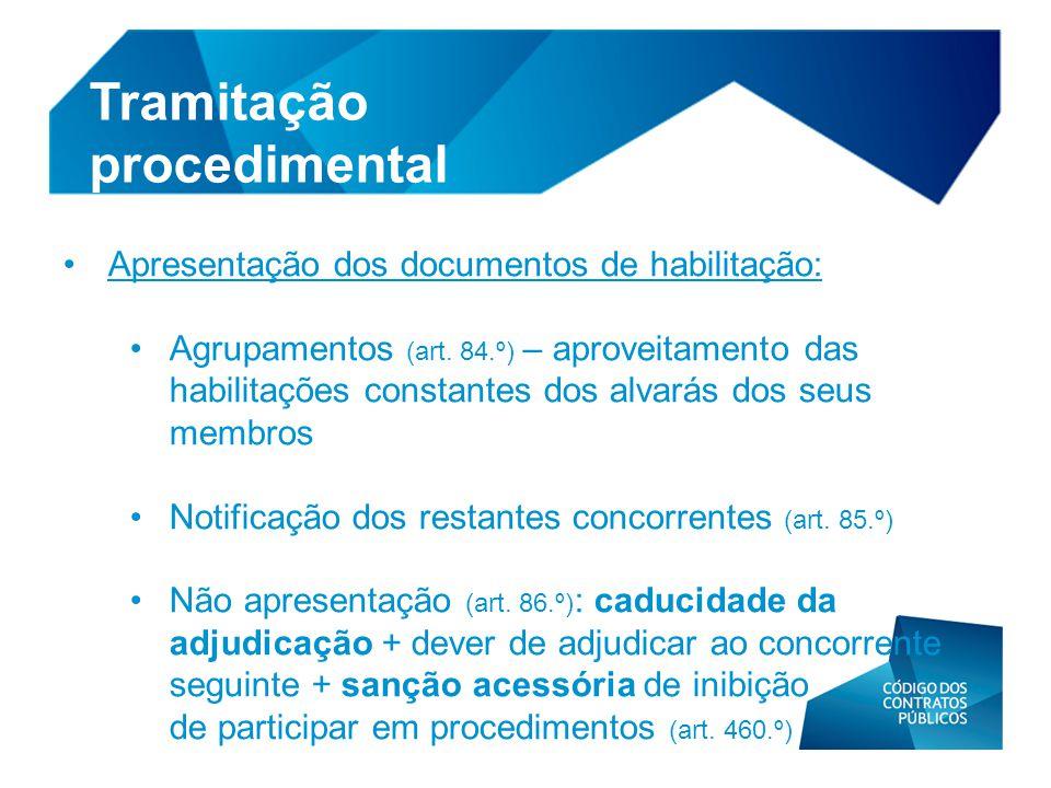 • Apresentação dos documentos de habilitação: • Agrupamentos (art. 84.º) – aproveitamento das habilitações constantes dos alvarás dos seus membros • N