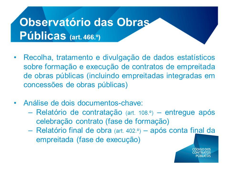 • Recolha, tratamento e divulgação de dados estatísticos sobre formação e execução de contratos de empreitada de obras públicas (incluindo empreitadas