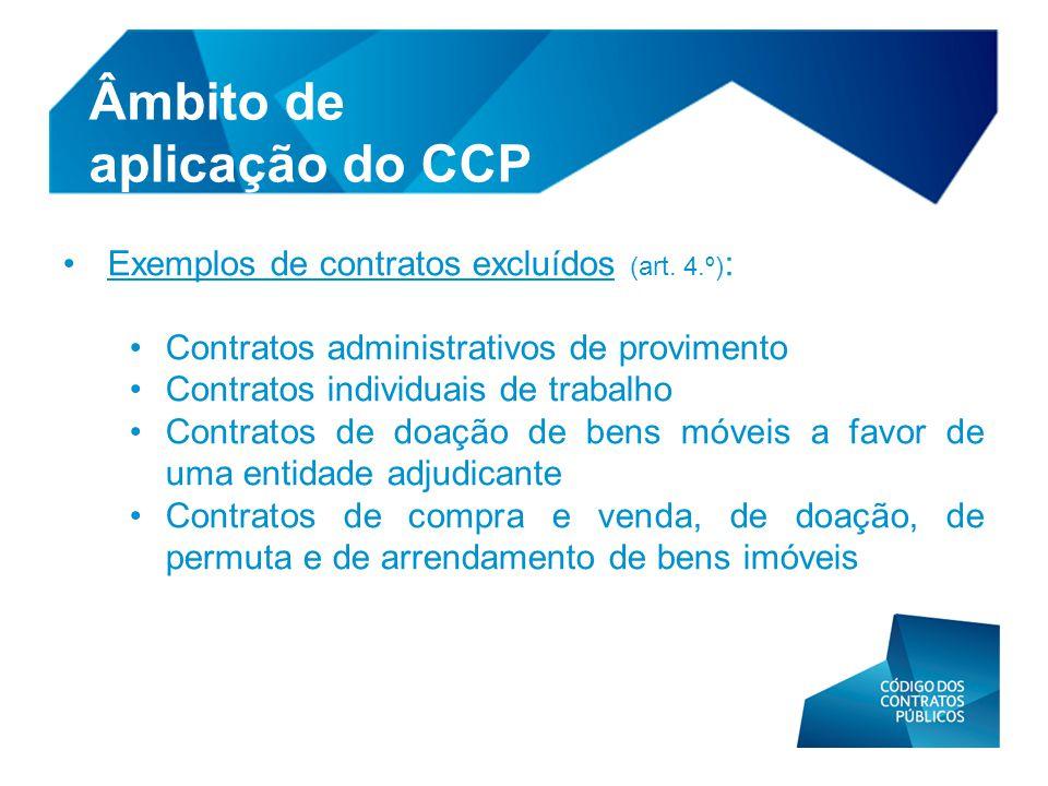 • Exemplos de contratos excluídos (art. 4.º) : • Contratos administrativos de provimento • Contratos individuais de trabalho • Contratos de doação de
