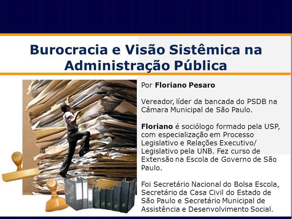 Desmitificando a Burocracia O mito moderno da Burocracia O sistema burocrático é ineficiente por excelência, baseado em excesso de formalismo, processos e papeladas; rotinas e procedimentos extremamente rígidos.