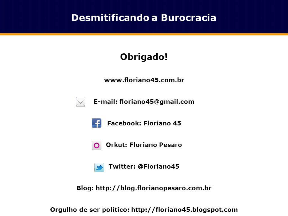 Classe Média Obrigado! www.floriano45.com.br E-mail: floriano45@gmail.com Facebook: Floriano 45 Orkut: Floriano Pesaro Twitter: @Floriano45 Blog: http