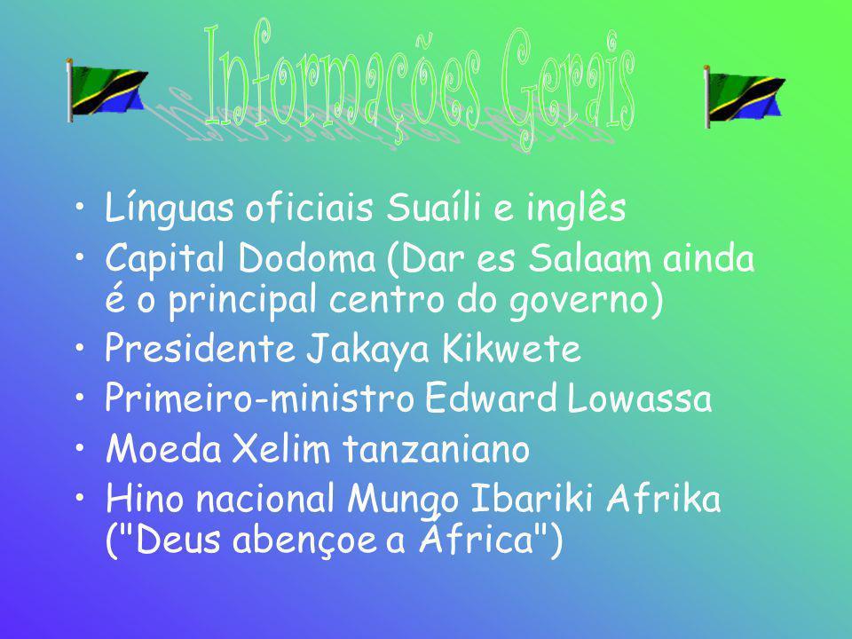 •Línguas oficiais Suaíli e inglês •Capital Dodoma (Dar es Salaam ainda é o principal centro do governo) •Presidente Jakaya Kikwete •Primeiro-ministro
