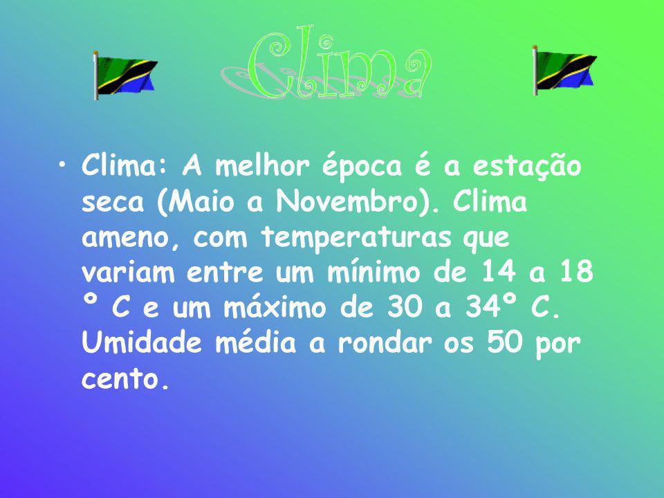 •Clima: A melhor época é a estação seca (Maio a Novembro). Clima ameno, com temperaturas que variam entre um mínimo de 14 a 18 º C e um máximo de 30 a