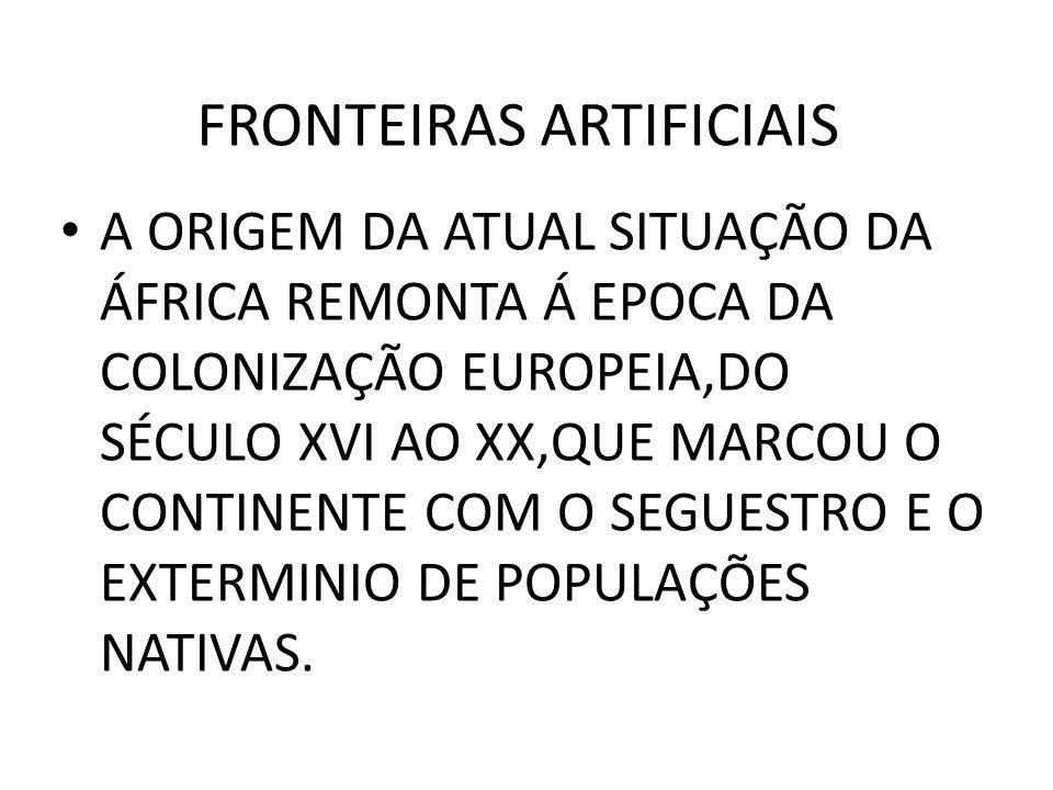 • A ORIGEM DA ATUAL SITUAÇÃO DA ÁFRICA REMONTA Á EPOCA DA COLONIZAÇÃO EUROPEIA,DO SÉCULO XVI AO XX,QUE MARCOU O CONTINENTE COM O SEGUESTRO E O EXTERMINIO DE POPULAÇÕES NATIVAS.
