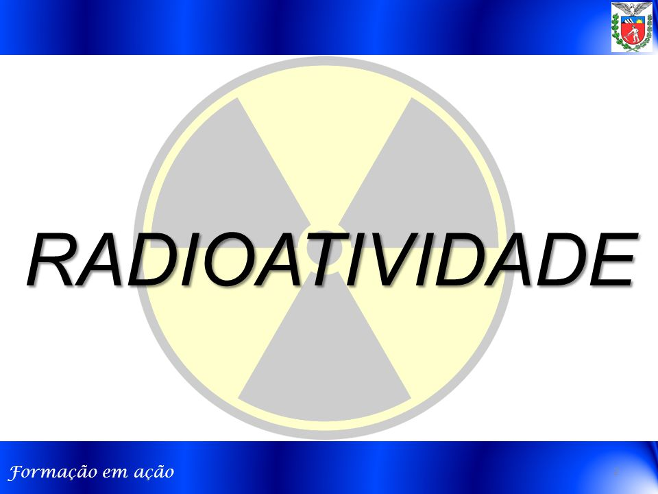 Formação em ação RADIOATIVIDADE 2