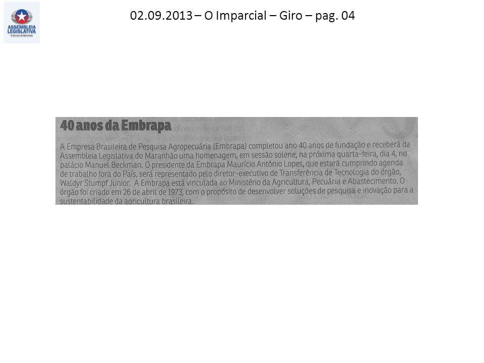 02.09.2013 – O Imparcial – Giro – pag. 04
