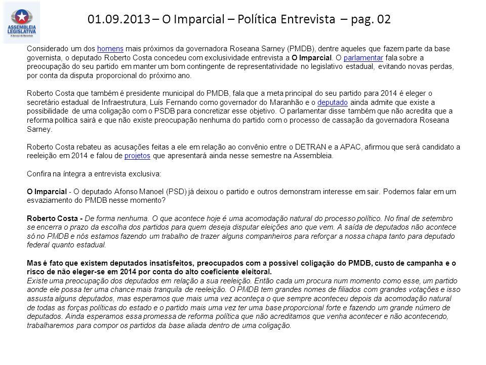 01.09.2013 – O Imparcial – Política Entrevista – pag.