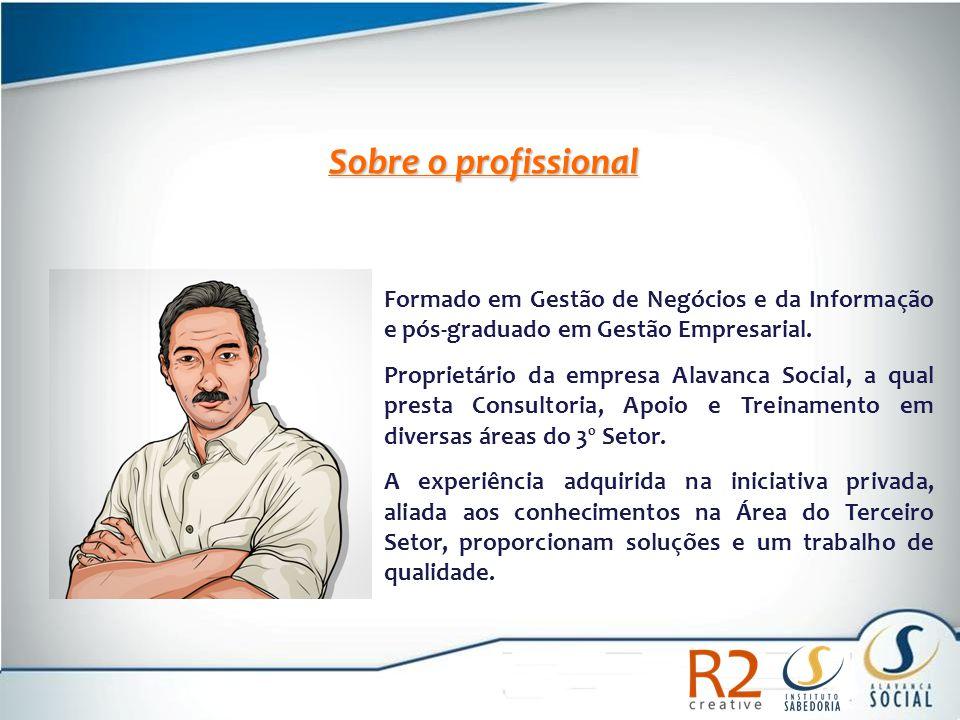 Formado em Gestão de Negócios e da Informação e pós-graduado em Gestão Empresarial. Proprietário da empresa Alavanca Social, a qual presta Consultoria