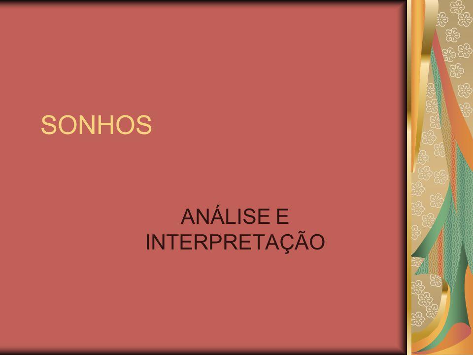 SONHOS ANÁLISE E INTERPRETAÇÃO