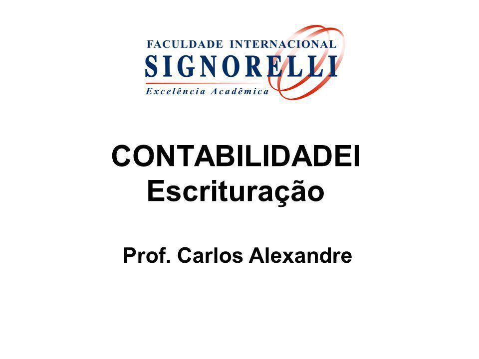 CONTABILIDADEI Escrituração Prof. Carlos Alexandre
