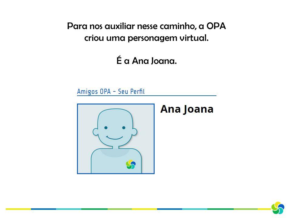 É a Ana Joana.