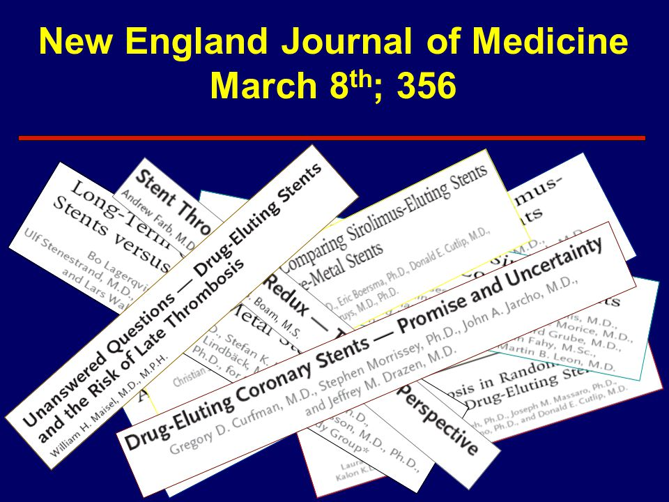 New England Journal of Medicine March 8 th ; 356