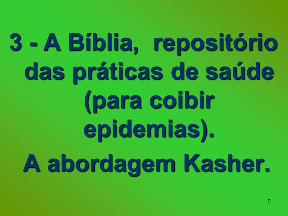 5 3 - A Bíblia, repositório das práticas de saúde (para coibir epidemias).