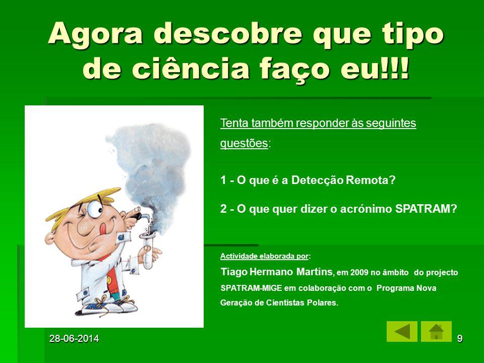 28-06-20149 Agora descobre que tipo de ciência faço eu!!.