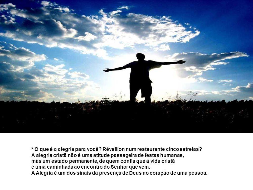 Na 2ª Leitura, Paulo exorta à ALEGRIA: