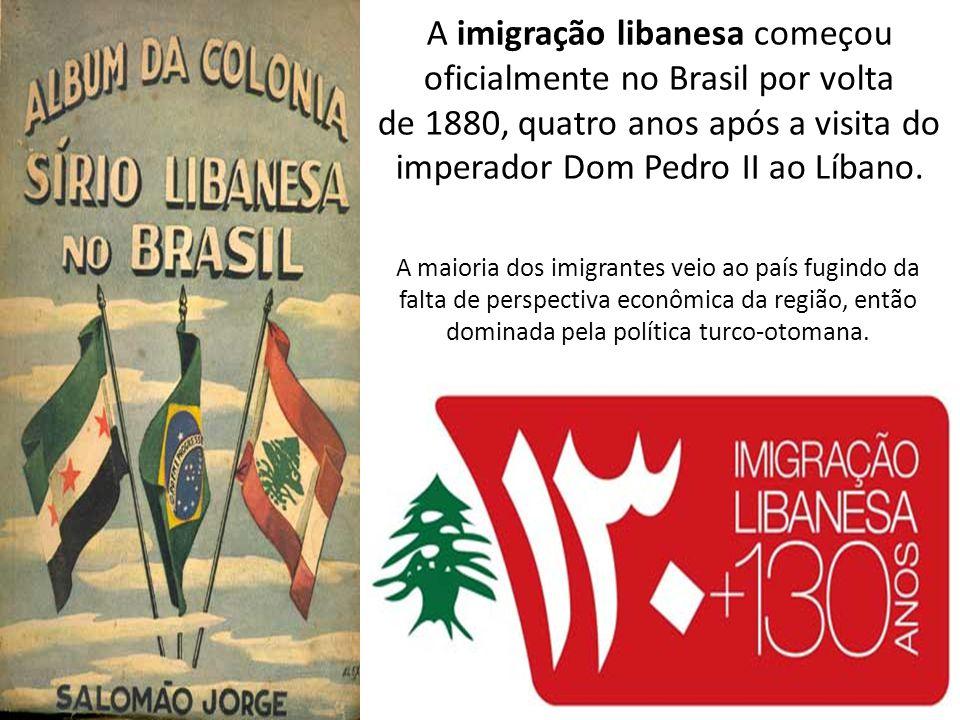 A imigração libanesa começou oficialmente no Brasil por volta de 1880, quatro anos após a visita do imperador Dom Pedro II ao Líbano. A maioria dos im