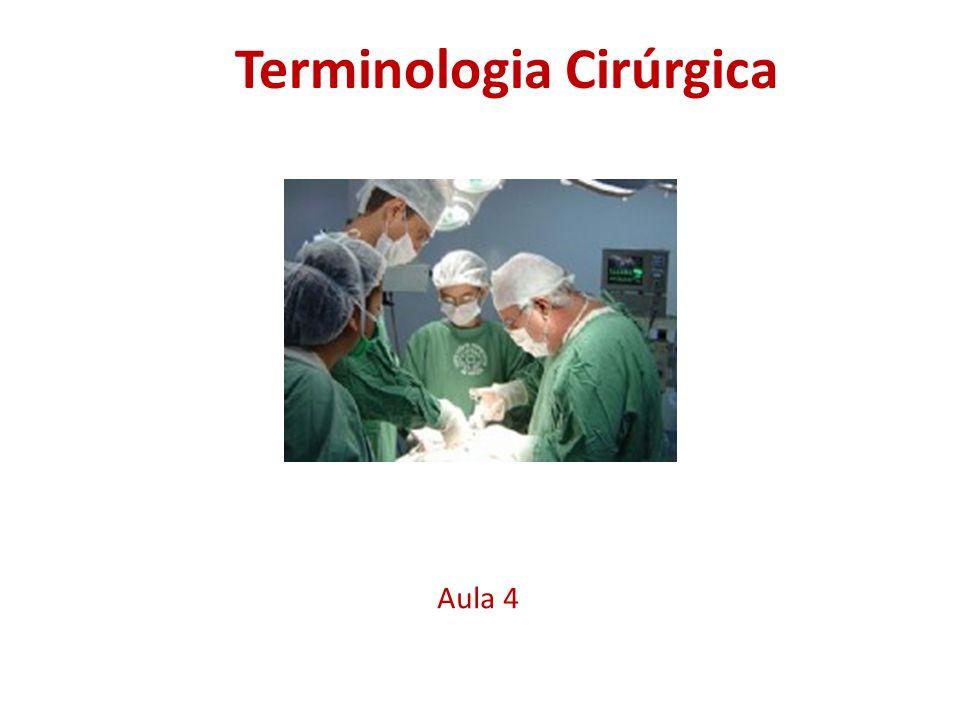 Terminologia Cirúrgica Aula 4
