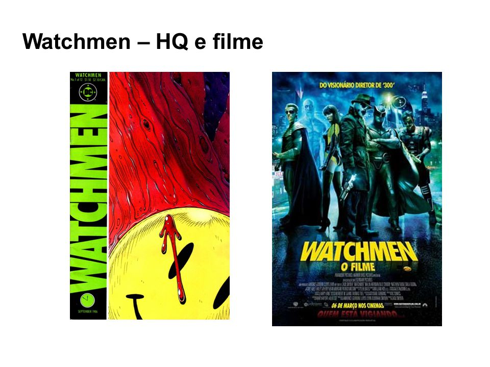 Watchmen – HQ e filme