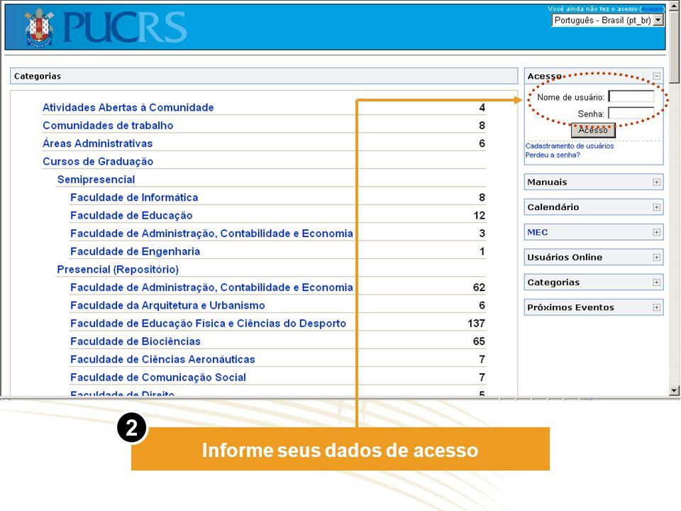Informe seus dados de acesso 2