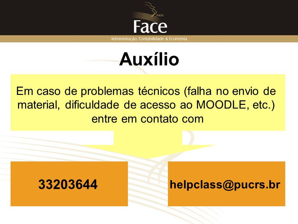 Auxílio Em caso de problemas técnicos (falha no envio de material, dificuldade de acesso ao MOODLE, etc.) entre em contato com 33203644 helpclass@pucr