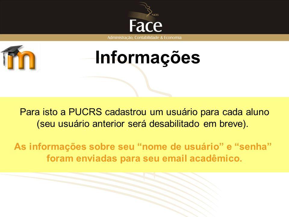 """Para isto a PUCRS cadastrou um usuário para cada aluno (seu usuário anterior será desabilitado em breve). As informações sobre seu """"nome de usuário"""" e"""