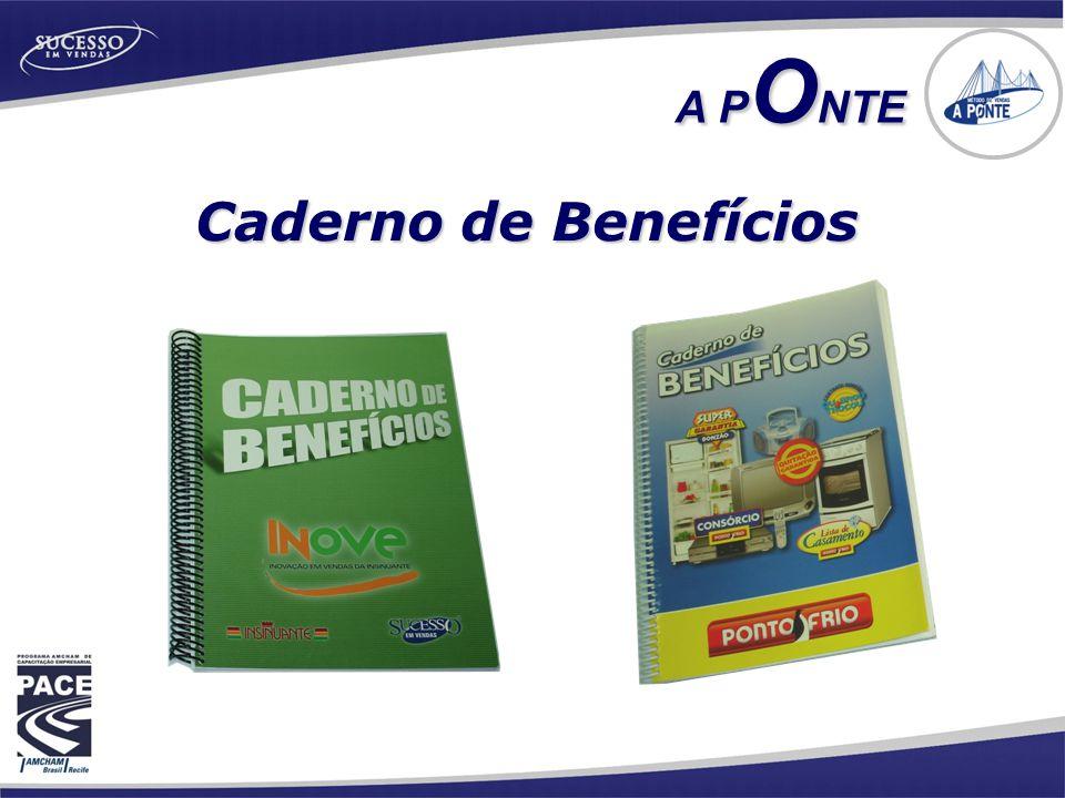 Caderno de Benefícios A P O NTE