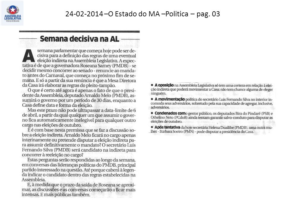 24-02-2014 –O Estado do MA –Politica – pag. 03