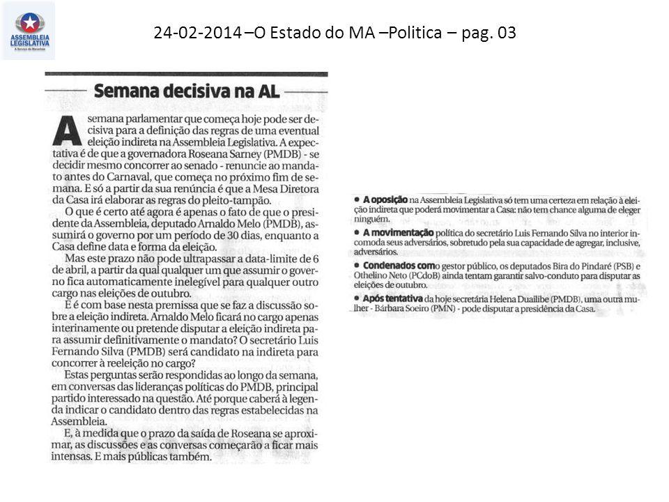 24-02-2014 – O Estado do MA – Politica – pag. 02