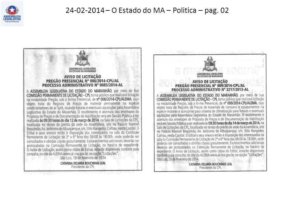 24-02-2014 – O Estado do MA – Politica – pag. 02