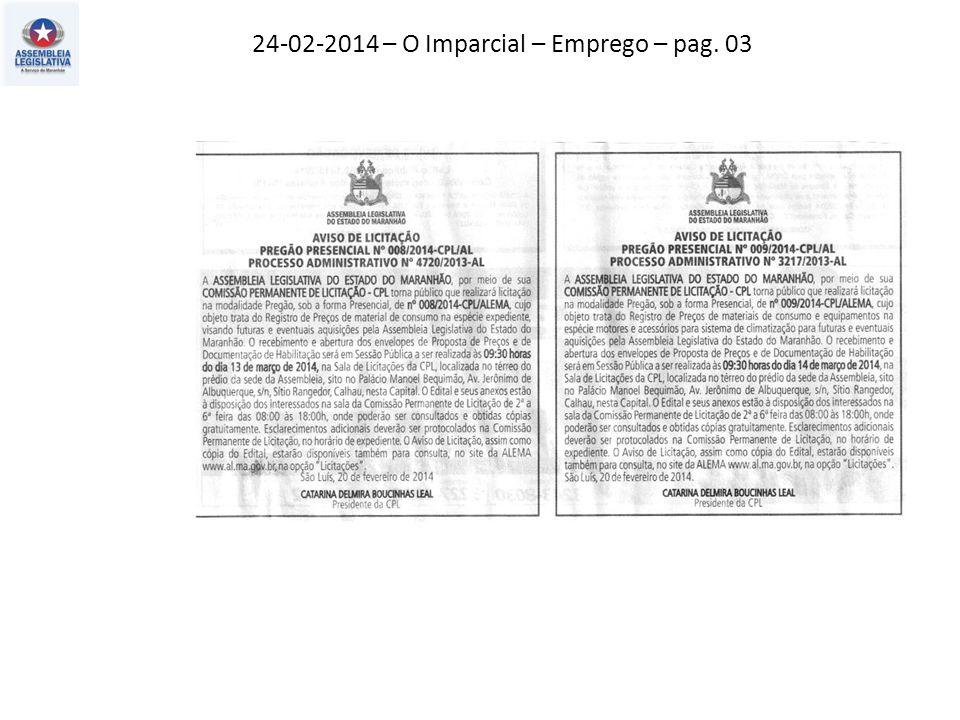 22-02-2014 – Jornal Pequeno - Atos, fatos e baratos – pag. 02