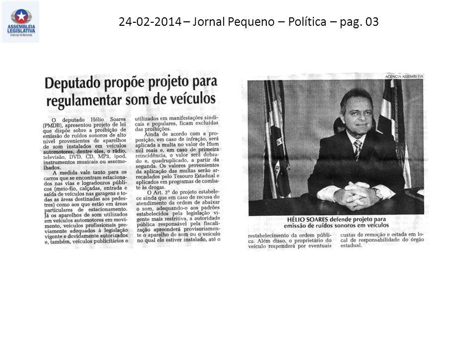 24-02-2014 – Jornal Pequeno – Política – pag. 03