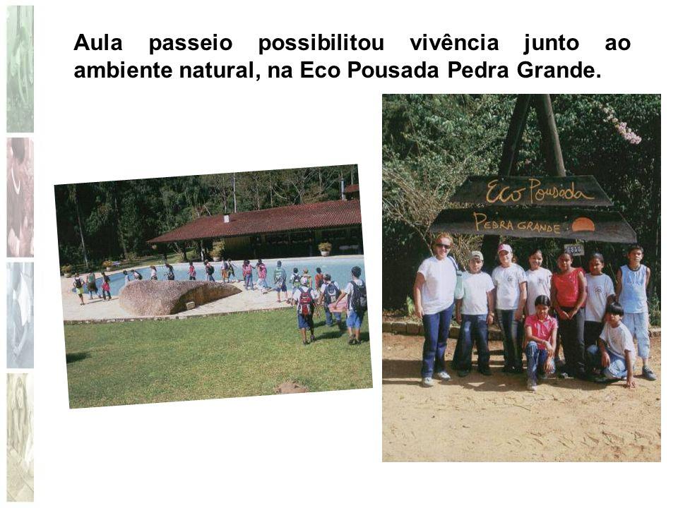 Aula passeio possibilitou vivência junto ao ambiente natural, na Eco Pousada Pedra Grande.